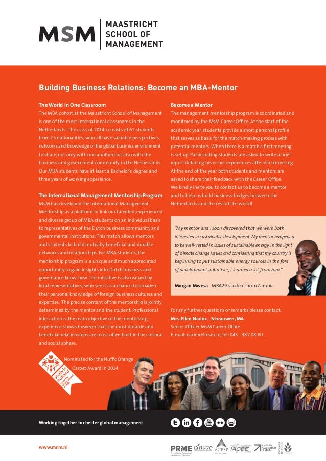 Building Business Relations: Become an MBA-Mentor The World in One Classroom The MBA cohort at the Maastricht School of Ma...