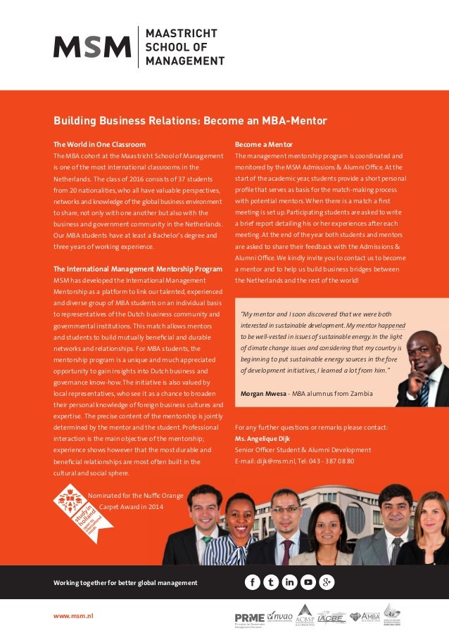 Building Business Relations: Become an MBA-Mentor www.msm.nl Working together for better global management The World in On...