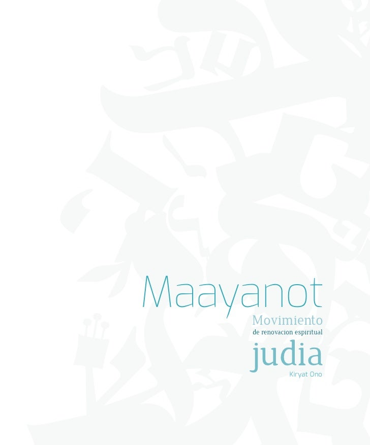 Maayanot    Movimiento    de renovacion espiritual    judia       Kiryat Ono