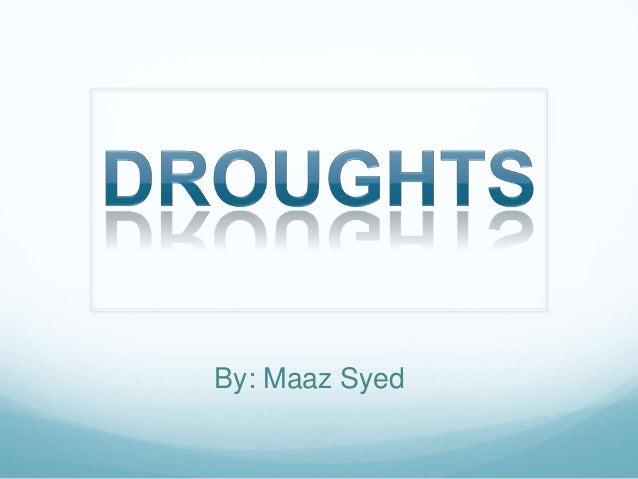 By: Maaz Syed