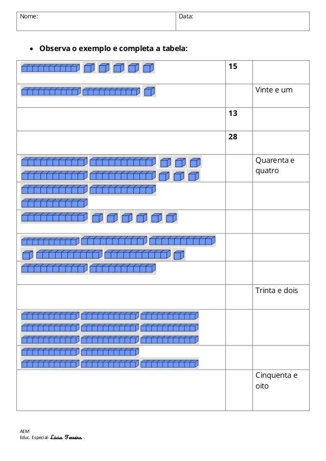Nome:  Data:   Observa o exemplo e completa a tabela: 15 Vinte e um 13 28 Quarenta e quatro  Trinta e dois  Cinquenta e o...