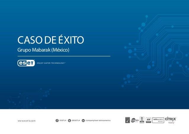 Caso de éxito Grupo Mabarak (México) www.eset-la.com