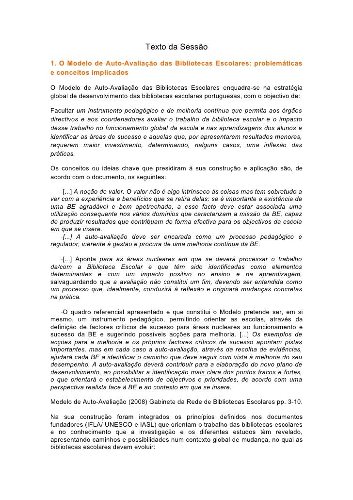 Texto da Sessão 1. O Modelo de Auto-Avaliação das Bibliotecas Escolares: problemáticas e conceitos implicados  O Modelo de...