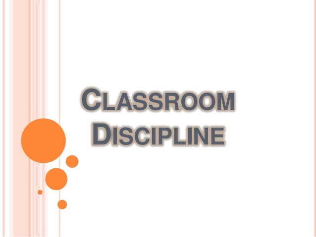 CLASSROOMDISCIPLINE