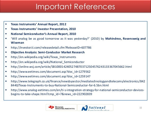 15 Important References  Texas Instruments' Annual Report, 2012  Texas Instruments' Investor Presentation, 2010  Nation...