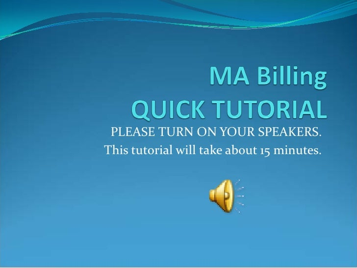 PLEASE TURN ON YOUR SPEAKERS.This tutorial will take about 15 minutes.