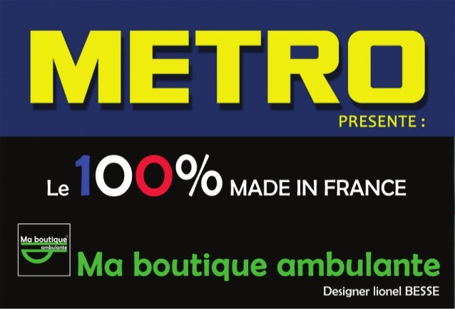 Présentation de Ma boutique ambulante : METRO CASH AND CARRY FRANCE