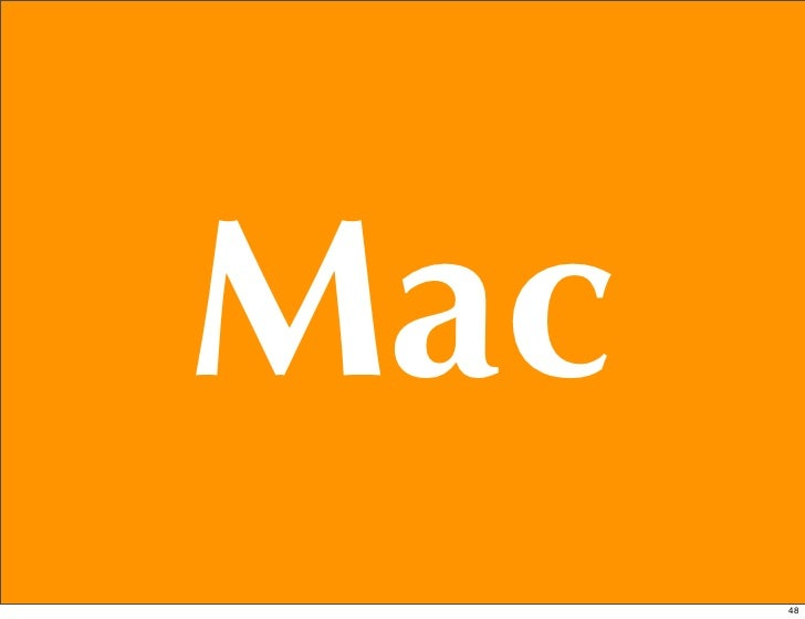 Mac      48
