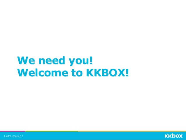 We need you! Welcome to KKBOX!