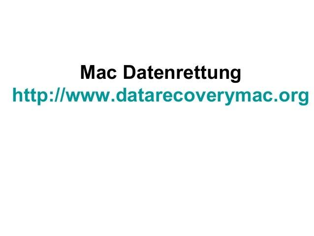 Mac Datenrettung http://www.datarecoverymac.org