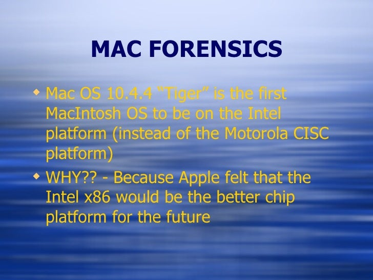 mac forensics The purdue university cybersecurity & forensics lab is a national academic leader in education & training, applied & basic research, and investigative support of.