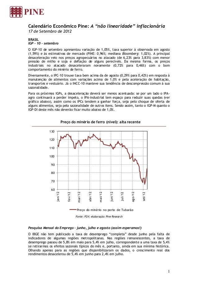"""Calendário Econômico Pine: A """"não linearidade"""" inflacionária17 de Setembro de 2012BRASILIGP – 10 – setembroO IGP-10 de set..."""
