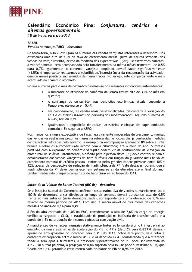 Calendário Econômico Pine:                         Conjuntura,          cenários         edilemas governamentais18 de Feve...