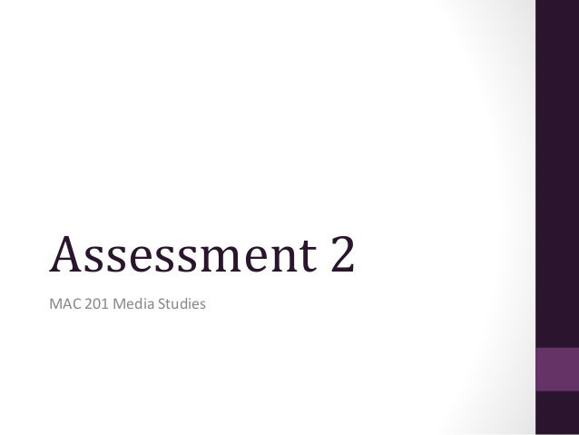 Assessment 2 MAC 201 Media Studies