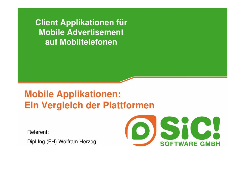 Client Applikationen für     Mobile Advertisement       auf Mobiltelefonen     Mobile Applikationen: Ein Vergleich der Pla...