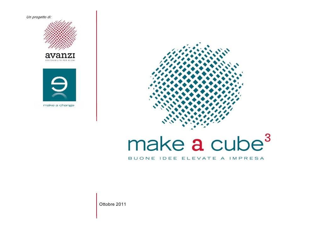 Un progetto di:                  Ottobre 2011