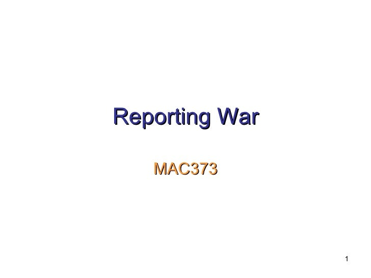 Reporting War MAC373