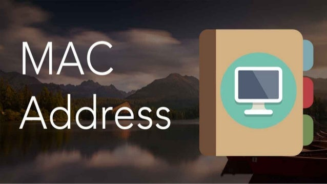 What does a mac address stand for