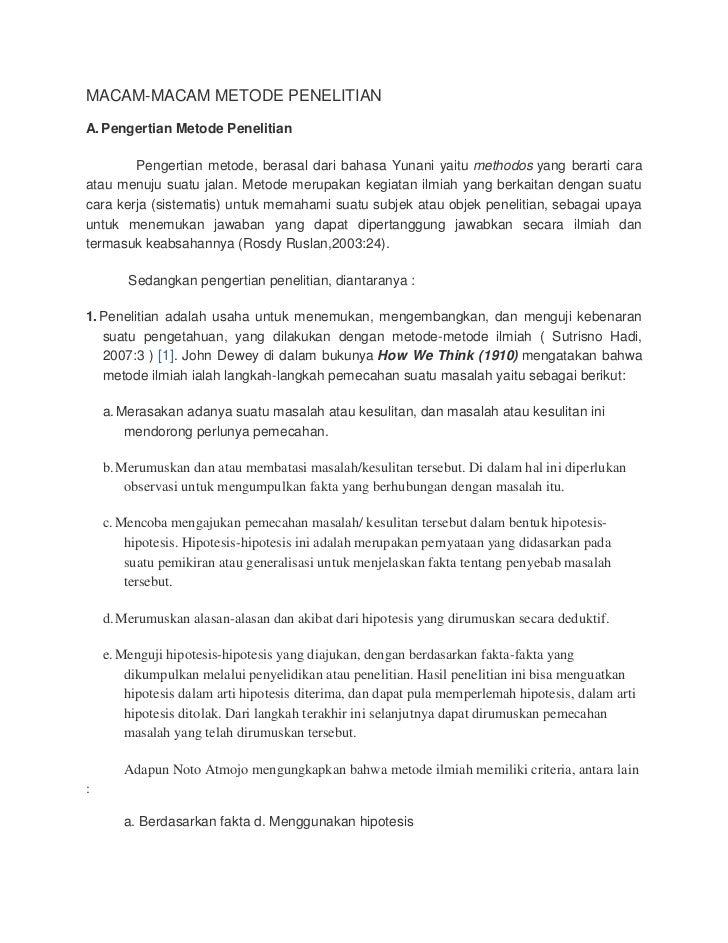MACAM-MACAM METODE PENELITIANA. Pengertian Metode Penelitian        Pengertian metode, berasal dari bahasa Yunani yaitu me...