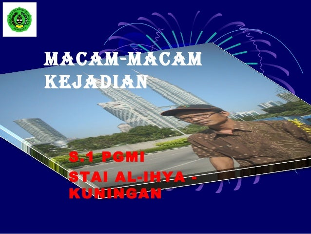 MACAM-MACAMKEJADIAN S.1 PGMI STAI AL-IHYA - KUNINGAN