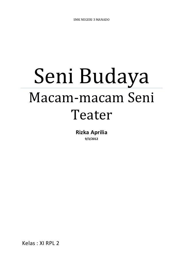 SMK NEGERI 3 MANADO    Seni Budaya  Macam-macam Seni       Teater                    Rizka Aprilia                        ...