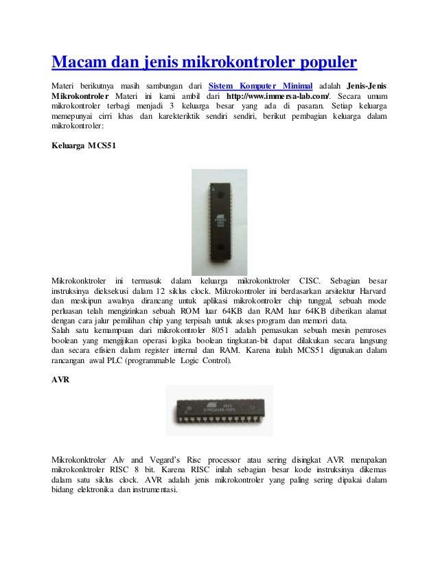 Macam dan jenis mikrokontroler populer  Materi berikutnya masih sambungan dari Sistem Komputer Minimal adalah Jenis-Jenis ...