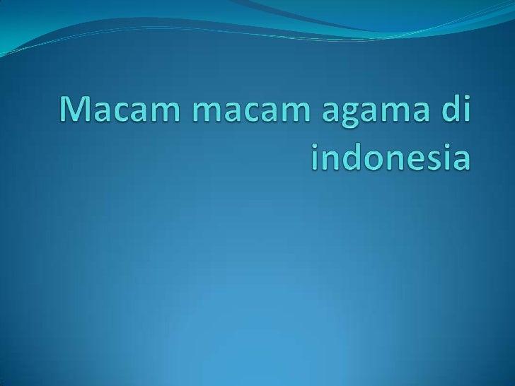1,agama islam Islam Indonesia merupakan negara dengan penduduk Muslimterbanyak di dunia, dengan 85%  dari jumlah pendudu...