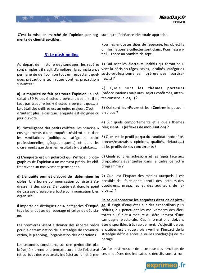 NewDay.fr EXPRIMEO C'est la mise en marché de l'opinion par seg- ments de clientèles-cibles. 3) Le push polling Au départ ...