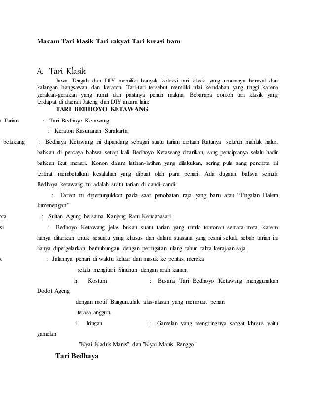 Macam Tari klasik Tari rakyat Tari kreasi baru  A. Tari Klasik  Jawa Tengah dan DIY memiliki banyak koleksi tari klasik ya...