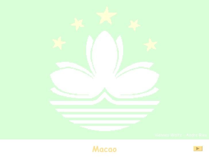 Macao Viennes Waltz - Andre Rieu