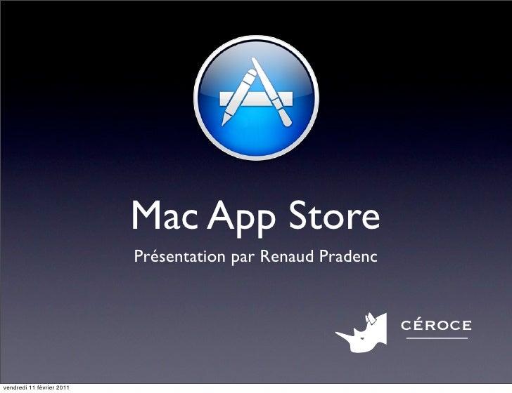 Mac App Store                           Présentation par Renaud Pradenc                                                   ...