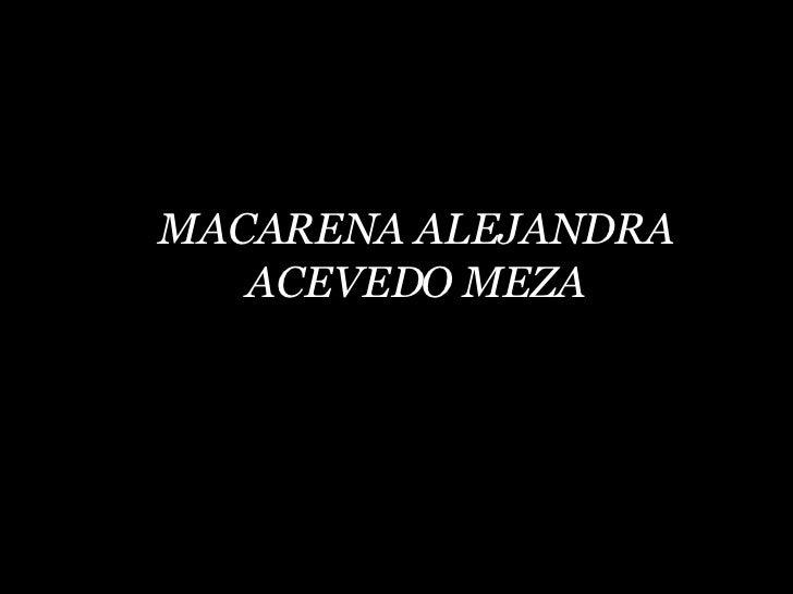MACARENA ALEJANDRA ACEVEDO MEZA