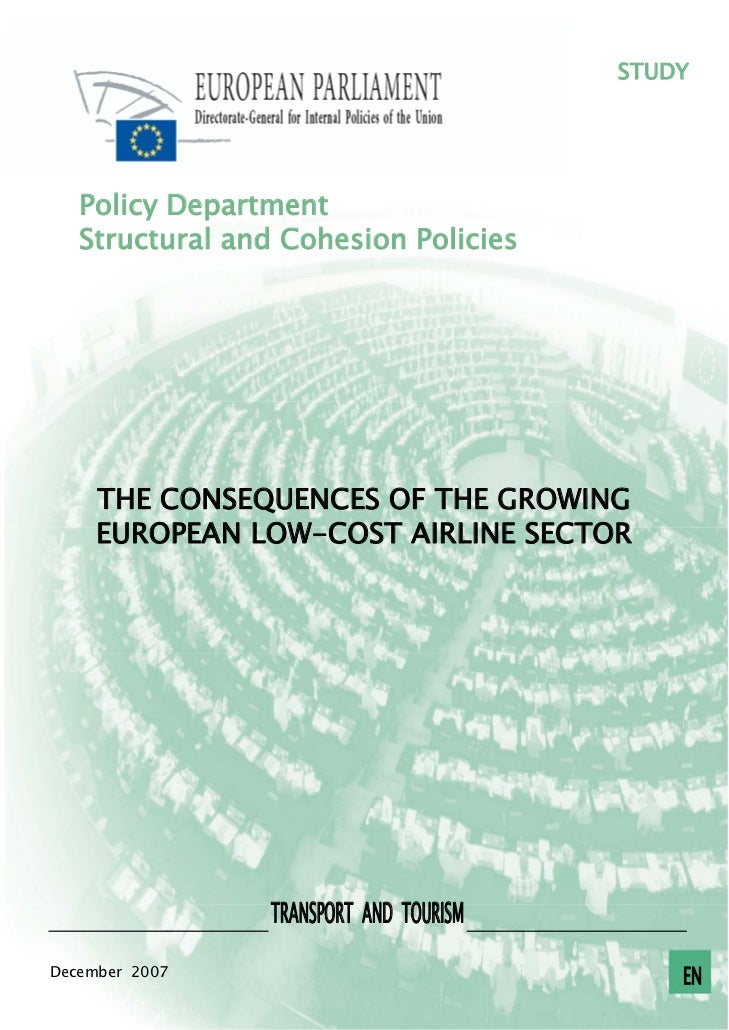STUDY   Policy Department   Structural and Cohesion Policies     THE CONSEQUENCES OF THE GROWING     EUROPEAN LOW-COST AIR...