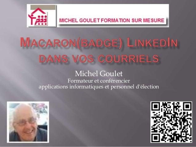 Michel Goulet Formateur et conférencier applications informatiques et personnel d'élection