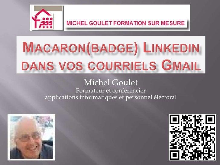 Michel Goulet           Formateur et conférencierapplications informatiques et personnel électoral