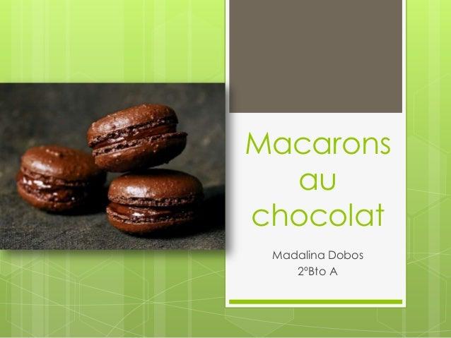 Macarons au chocolat Madalina Dobos 2ºBto A