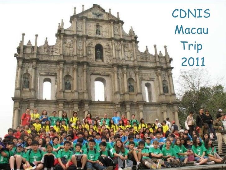 CDNIS  Macau  Trip  2011