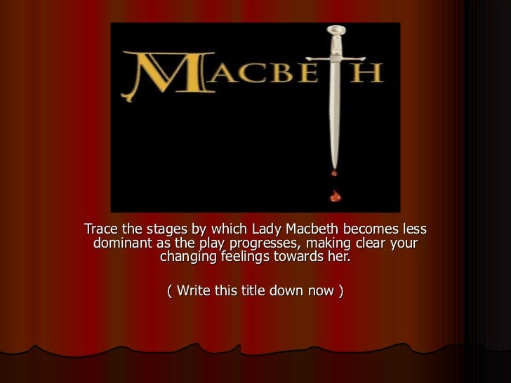 essays about themes in macbeth One of the most important themes in macbeth involves the witches' statement in act 1, scene1 that fair is foul and foul is fair search reports and essays.
