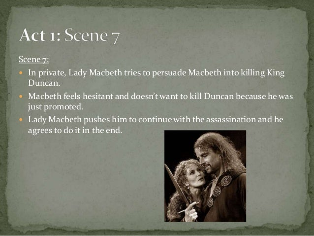 how does lady macbeth convince macbeth to kill duncan