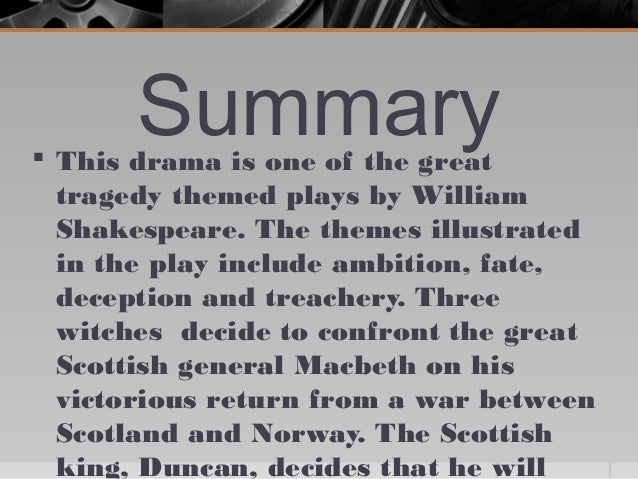 an overview of the concept of murder in macbeth a play by william shakespeare Summary of macbeth (shakespeare play) shakespeare play no links malcolm and donalbain who fled after they heard of their father's murder, in case they got blamed, or macbeth decided to kill them too commits in william shakespeare's play macbeth.