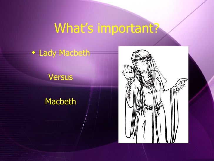 significance of macbeth act 1 sc Lady macbeth's language analysis act 1 scene 7 (no rating) 0 customer reviews prepared by created by lady-macbeth-act-1-sc-7-three-layers-of-meaning report a.