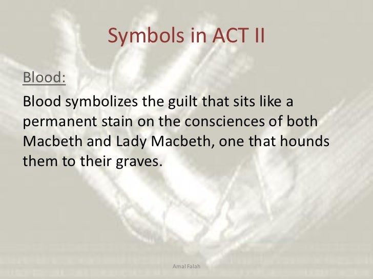 an analysis of blood as a symbol in macbeth