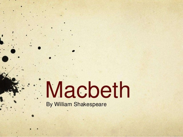 MacbethBy William Shakespeare