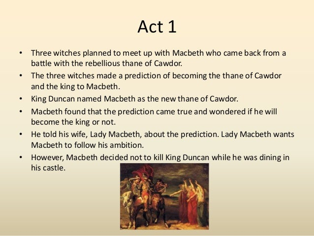 "names macbeth thane Macbeth & banquo meet the witches, who hail macbeth as thane of glamis, thane of cawdor, and ""king hereafter,"" and say banquo will beget kings rosse and angus."