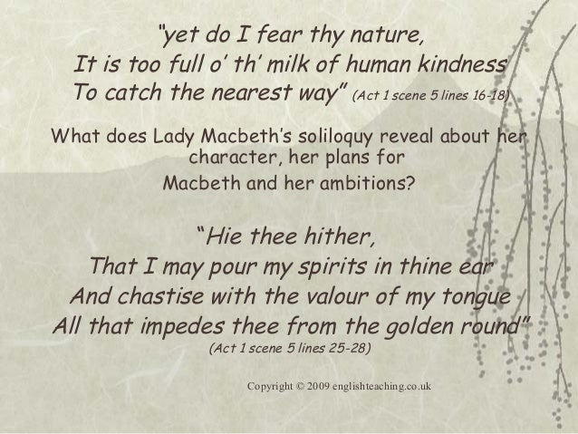 ambition in macbeth the soliloquy Sandra m gilbert considers how lady macbeth in her murderous ambition goes  beyond prescribed gender roles, but in doing so only.