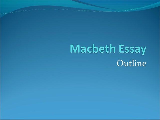 Macbeth essay outline