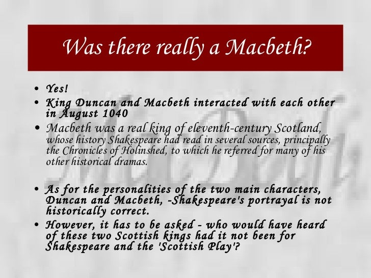a portrayal of historic notion of power in macbeth by william shakespeare Macbeth by william shakespeare directed by lynne parker the pack also contains some useful background information into the play's history, the power of shakespeare's language and some other it is impossible to explore the text or the performance of macbeth without the notion of.
