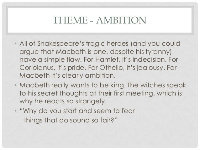 Vaulting ambition a flaw of macbeth