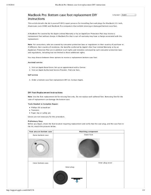 1/18/2014 MacBook Pro: Bottom case foot replacement DIY instructions http://support.apple.com/kb/ht5236 1/6 MacBook Pro: B...