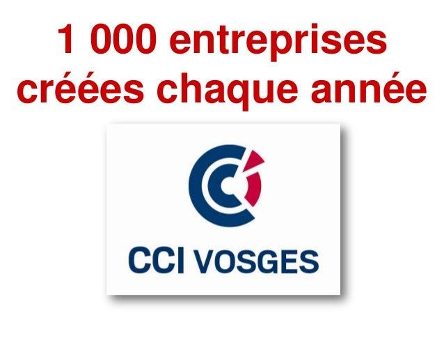 1 000 entreprisescréées chaque année